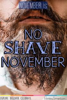 November is also known as No Shave November