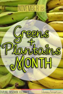 November is Greens and Plantains Month