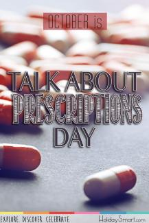 October is Talk About Prescriptions Day