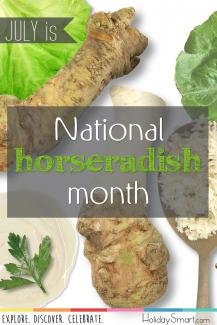 July is National Horseradish Month!