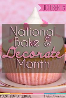 October is National Bake and Decorate Month