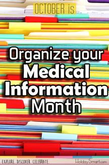 October is Organize Your Medical Information Month