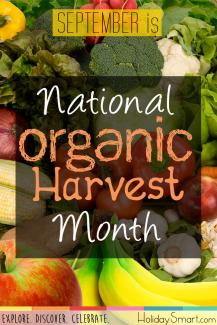 September is National Organic Harvest Month!