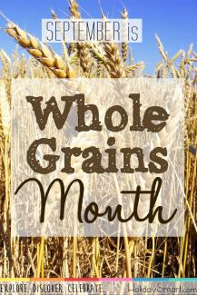 September is Whole Grains Month!