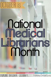 October in National Medical Librarians Month