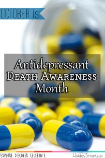 October is Antidepressant Death Awareness Month