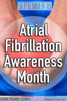 September is Atrial Fibrillation Awareness Month