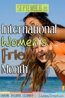 September is International Women's Friendship Month!