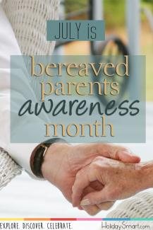 July is Bereaved Parents Awareness Month