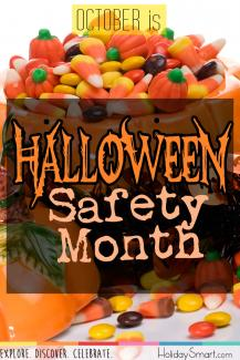 October is Halloween Safety Month