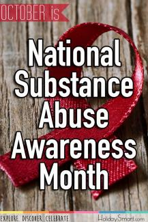 October is National Substance Abuse Awareness Month