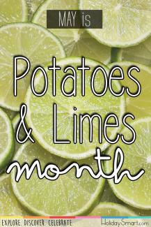 May is Potatoes & Limes Month