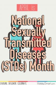 April is National Sexually Transmitted Diseases (STDs) Month