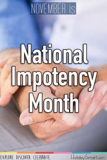 November is National Impotency Month