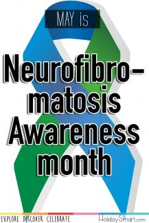May is Neurofibromatosis Awareness month
