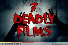 Seven Deadly Films