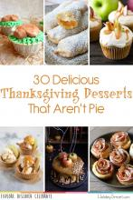 30  Delicious Thanksgiving Desserts That Aren't Pie