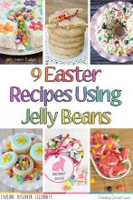 9 Easter Recipes Using Jelly Beans