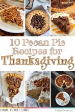 10 Pecan Pie Recipes for Thanksgiving