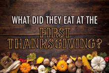 What did they eat at the first thanksgiving?