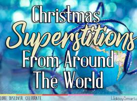 Christmas Superstitions From Around The World