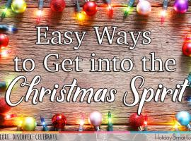 Easy Ways to Get into the Christmas Spirit